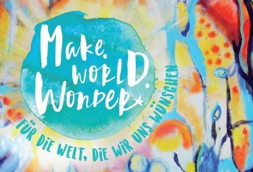 Für die Welt, die wir uns wünschen